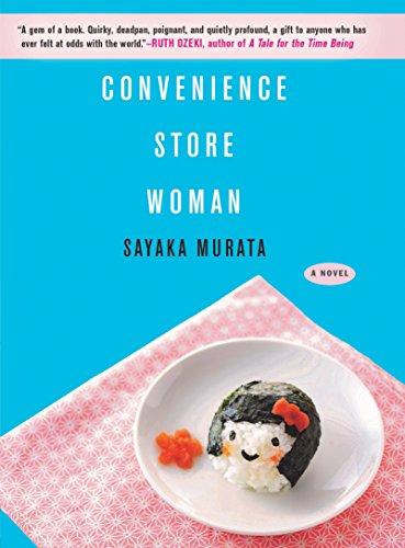 Convenience Store Woman: A Novel (English Edition)