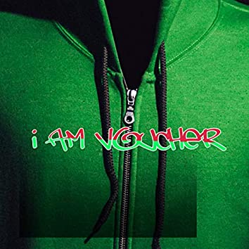 I Am Voucher