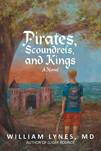 Pirates, Scoundrels, and Kings