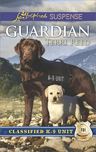 Guardian: A Riveting Western Suspense (Classified K-9 Unit Book 1)