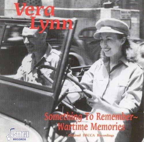 Something To Remember - Wartime Memories [ORIGINAL RECORDINGS REMASTERED] by Vera Lynn (1995-06-20)