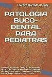 PATOLOGIA BUCO-DENTAL PARA PEDIATRAS