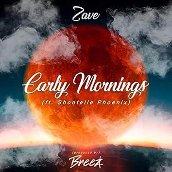 Early Mornings (feat. Shontelle Phoenix)