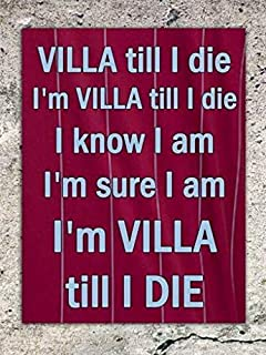 Jesiceny New Tin Sign Aston Villa Till I Die Football Song Safety Aluminum Metal Sign for Wall Decor 8x12 INCH