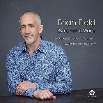 Brian Field, Symphonic Works