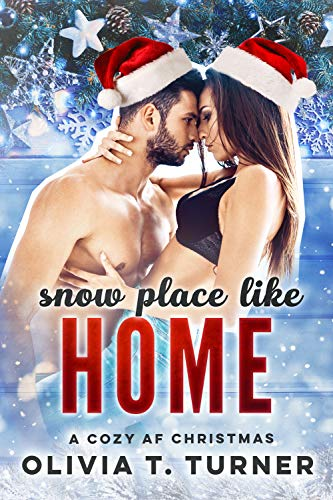Snow Place Like Home (A Cozy AF Christmas Book 1) (English Edition)