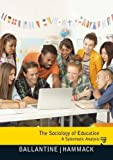 The Sociology of Education (7th Edition)