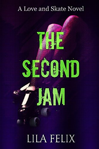The Second Jam: A Love and Skate Spin-Off Novel (English Edition)