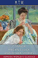 Connor Magan's Luck and Other Stories (Esprios Classics)