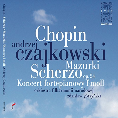 Andrzej Czajkowski - Piano Concerto In F Minor / Mazurka