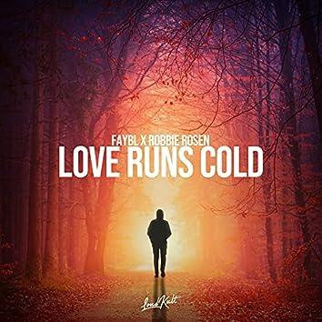 Love Runs Cold
