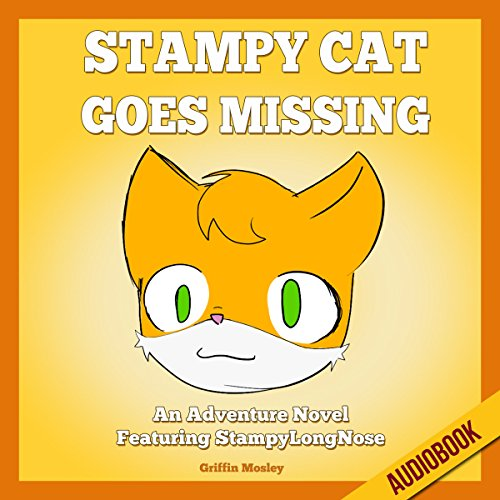Stampy Cat Goes Missing audiobook cover art