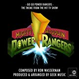 Mighty Morphin Power Rangers: Go Go Power Rangers: Main Theme