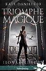 Kate Daniels, tome 10 : Triomphe magique par Andrews