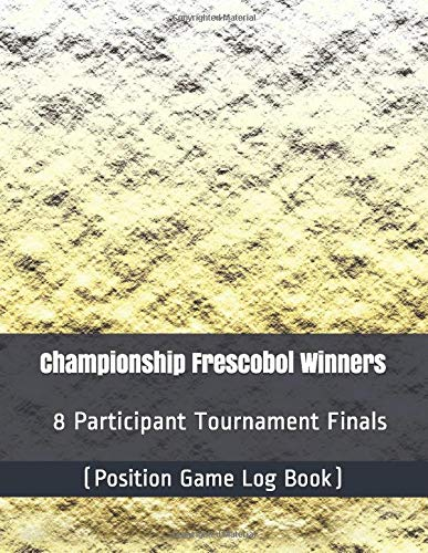 Championship Frescobol Winners - 8 Participant Tournament Finals - (Position Game Log Book)