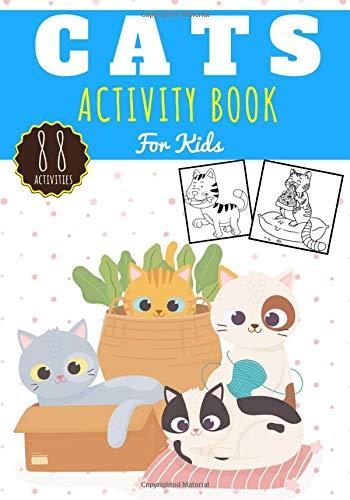 Cats activity book: For kids Age 4 - 8 Years Girls & Boys | Kindergarten...