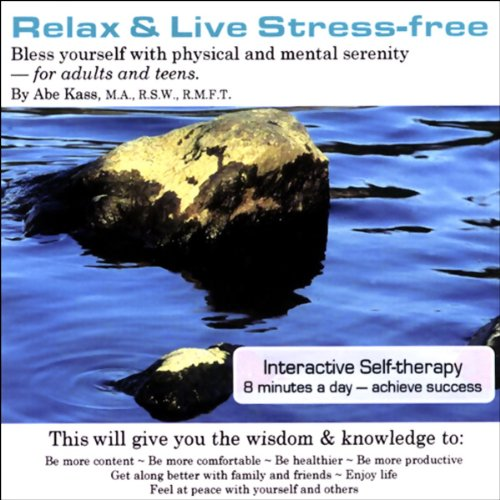 Relax and Live Stress-Free cover art