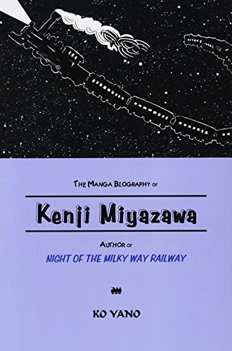 The Manga Biography of Kenji Miyazawa, Author of Night of the Milky Way Railway