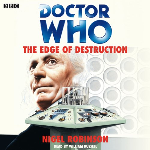 Doctor Who: The Edge of Destruction audiobook cover art