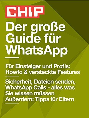 Der große Guide für WhatsApp (CHIP Guide: Trend 4) (German Edition)