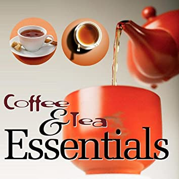 Coffee and Tea Essentials - An Adventure in Coffee and Tea