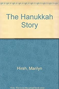 The Hanukkah Story 0884827569 Book Cover