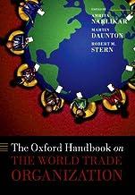 The Oxford Handbook on The World Trade Organization (Oxford Handbooks)