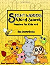 Sight Words Word Search Puzzles for Kids 4-6: A First Word Search Book To Promote Word Recognition, Spelling, Memory and Mental Agility