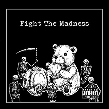 Fight the Madness (feat. Koopsta Knicca & Breed)