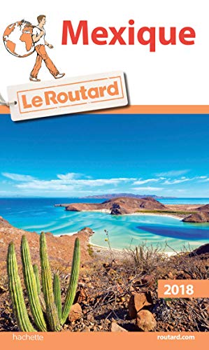 Guide du Routard Mexique 2018
