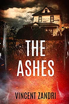 The Ashes: A Gripping Psychological Suspense Thriller (The Rebecca Underhill Trilogy Book 2) by [Vincent Zandri]