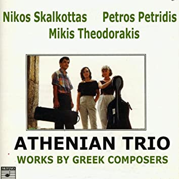 Works by Greek Composers for Trio Piano, Violin and Violoncello