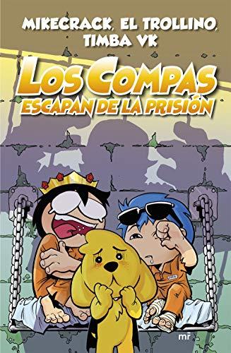 Los Compas escapan de la prisión (nueva presentación) (4You2)