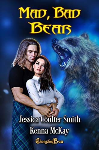 Mad, Bad Bear (Shifters in Plaid 2) (English Edition)