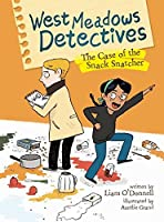 The Case of the Snack Snatcher (West End Detectives)