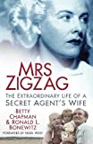 Mrs Zigzag: The Extraordinary Life of a Secret Agent's Wife