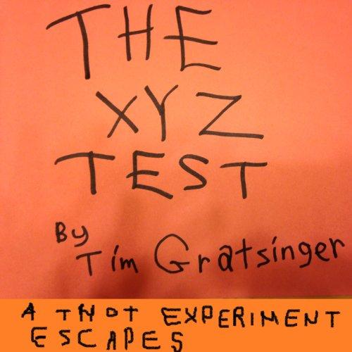 The XYZ Test (English Edition)