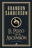 El Pozo de la Ascensión (Nacidos de la Bruma-Mistborn [edición ilustrada] 2)