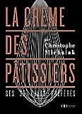 La crème des pâtissiers - Format Kindle - 9,99 €