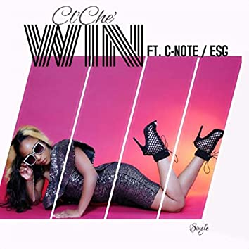 Win (feat. C-Note & Esg)