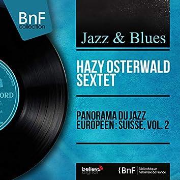 Panorama du jazz européen : Suisse, vol. 2 (Mono Version)