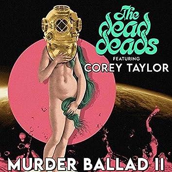 Murder Ballad II (feat. Corey Taylor)