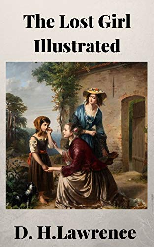 The Lost Girl Illustrated (English Edition)