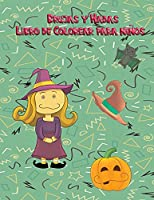Brujas y Hadas Libro de Colorear para niños: Más de 50 páginas grandes para niños y niñas para mejorar sus habilidades de dibujo.Ideal para todos los niños entre 3 y 12 años