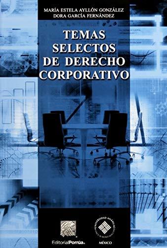 Temas selectos de Derecho corporativo