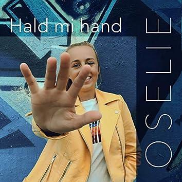 Hald mi hand
