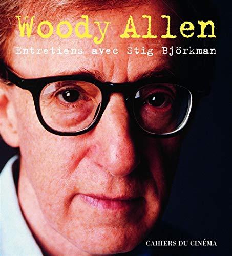 Woody allen - entretiens entretiens avec stig bjorkman