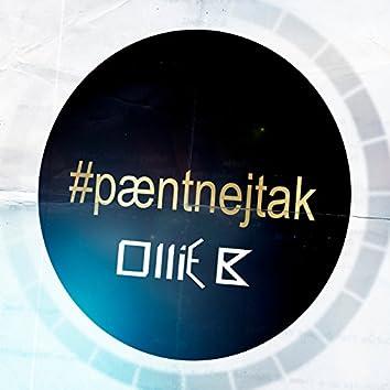 Pænt Nej Tak (Ollie B Remix)