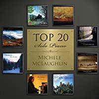 Top 20 - Solo Piano by Michele McLaughlin (2013-05-03)