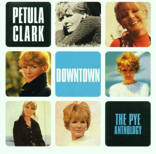Downtown: Pye Anthology by Petula Clark (1999-11-16)